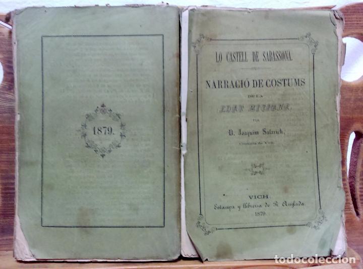 Libros antiguos: LO CASTELL DE SABASSONA. POR JOAQUIM SALARICH, CRONISTA DE VICH. 1879. CON FALTAS, VER. - Foto 3 - 100502679