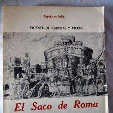 Libros antiguos: LIBRO EL SACO DE ROMA DE 1527. Lote 101030631