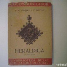 Libros antiguos: LIBRERIA GHOTICA. ARMENGOL. HERALDICA. 1947. EDITORIAL LABOR. MUY ILUSTRADO.. Lote 101155079