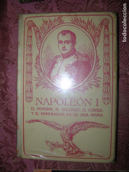 (F.1) NAPOLEÓN I INTIMO POR JUAN B. ENSEÑAT TOMO II AÑO 1911 EDICIÓN ILUSTRADA (Libros antiguos (hasta 1936), raros y curiosos - Historia Antigua)