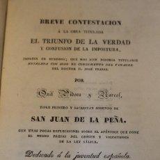 Libros antiguos: BREVE CONTESTACIÓN Á LA OBRA TITULADA EL TRIUNFO DE LA VERDAD Y CONFUSIÓN DE LA IMPOSTURA, 1831,. Lote 101592635