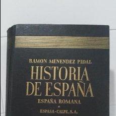 Libros antiguos: HISTORIA DE ESPAÑA TOMO II ESPAÑA ROMANA . Lote 101746843