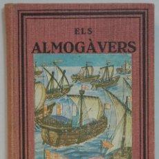 Libros antiguos: ELS ALMOGAVERS. Lote 101972999