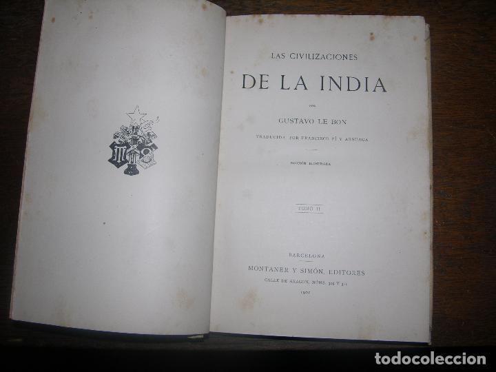 Alte Bücher: (F.1)TOMO II LAS CIVILIZACIONES DE LA INDIA POR GUSTAVO LE BON AÑO 1901 - Foto 2 - 101994827