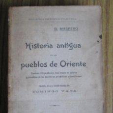 Libros antiguos: HISTORIA ANTIGUA DE LOS PUEBLOS DE ORIENTE CONTIENE 175 GRABADOS, 3 MAPAS EN COLORES Y 1919. Lote 102435083