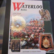 Libros antiguos: WATERLOO RELICS. Lote 102492247