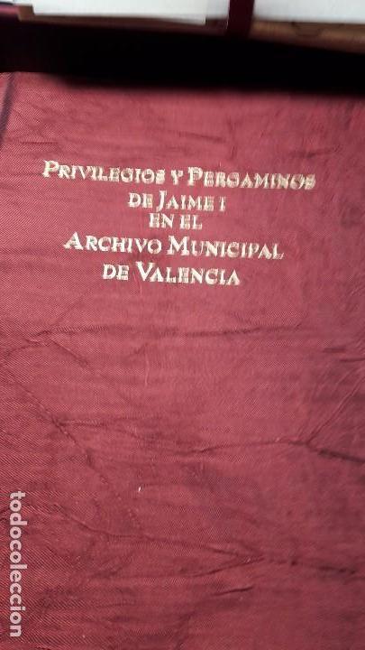Libros antiguos: PRIVILEGIOS, ÓRDENES Y DONACIONES. PERGAMINOS DE JAIME I EN EL ARCHIVO MUNICIPAL DE VALENCIA - Foto 5 - 103545483