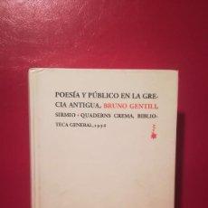 Libros antiguos: POESÍA Y PÚBLICO EN LA GRECIA ANTIGUA. . Lote 103871075