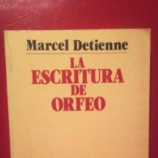 Libros antiguos: LA ESCRITURA DE ORFEO.. Lote 103875567