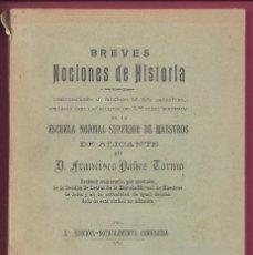 Libros antiguos: LIBRO BREVES NOCIONES DE HISTORIA. FRANCISCO YÁÑEZ TORMO. 1912. Lote 104190147