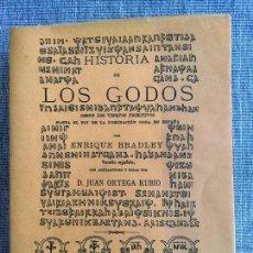 Alte Bücher - Historia de los Godos. Enrique Bradley. Facsímil - 104772507