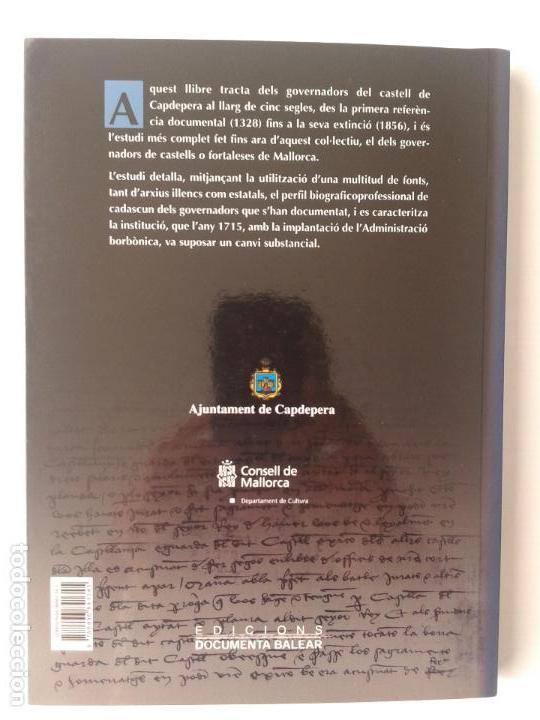 Libros antiguos: ELS GOVERNADORS DEL CASTELL DE CAPDEPERA (XIV-XIX) Antoni Gili Ferrer / Bartomeu Caimari Calafat - Foto 2 - 105018387