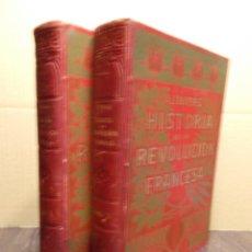 Libros antiguos: HISTORIA DE LA REVOLUCIÓN FRANCESA MR. A. THIERS 2 TOMOS PRINCIPIOS SIGLO XX (SR). Lote 105475963