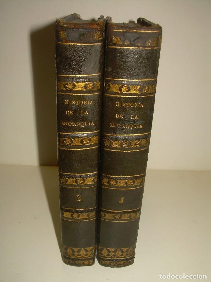 DOS TOMOS HISTORIA DE LAS MONARQUIAS ESPAÑOLAS DESDE EL 411 AL 1833.....AÑO 1848 (Libros antiguos (hasta 1936), raros y curiosos - Historia Antigua)