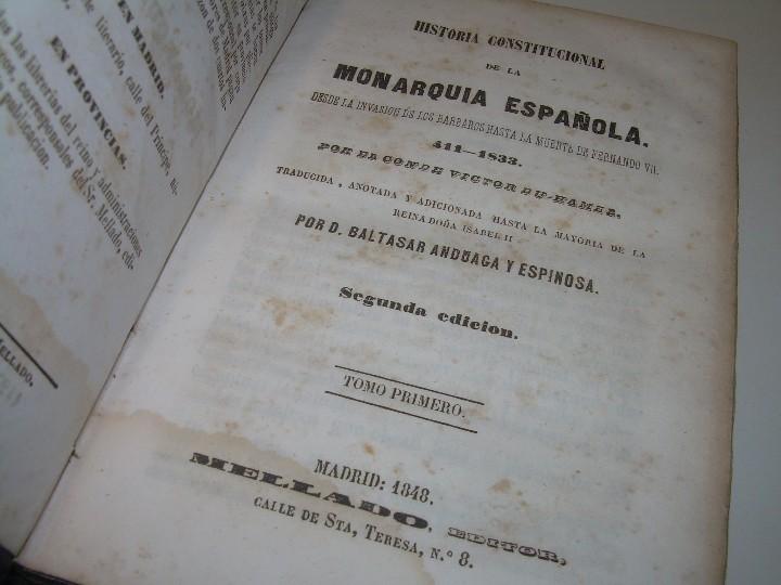 Libros antiguos: DOS TOMOS HISTORIA DE LAS MONARQUIAS ESPAÑOLAS DESDE EL 411 AL 1833.....AÑO 1848 - Foto 2 - 105618019