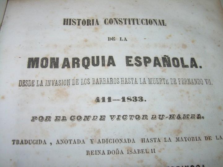 Libros antiguos: DOS TOMOS HISTORIA DE LAS MONARQUIAS ESPAÑOLAS DESDE EL 411 AL 1833.....AÑO 1848 - Foto 3 - 105618019