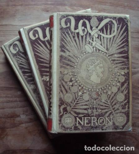 Libros antiguos: Nerón. Estudio histórico. Tomos I, II y III - CASTELAR, Emilio. 1891-1893 - Foto 2 - 104753167