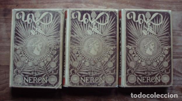 Libros antiguos: Nerón. Estudio histórico. Tomos I, II y III - CASTELAR, Emilio. 1891-1893 - Foto 9 - 104753167