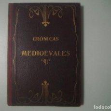 Alte Bücher - LIBRERIA GHOTICA. PEDRO UMBERT. CRONICAS MEDIOEVALES. 1913. ILUSTRADO CON MUCHOS GRABADOS. - 105931283