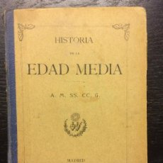 Libros antiguos: HISTORIA DE LA EDAD MEDIA, 1909. Lote 106001971