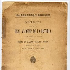 Libros antiguos: JORDÁN DE URRÍES Y RUIZ DE ARANA, JUAN. ENLACES DE REYES DE PORTUGAL CON INFANTAS DE ARAGÓN. 1899.. Lote 106166239
