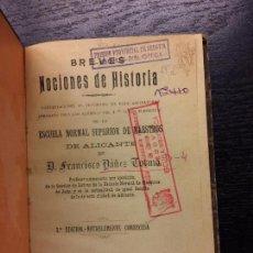 Libros antiguos: BREVES NOCIONES DE HISTORIA, FRANCISCO YAÑEZ, 1912. Lote 106235763