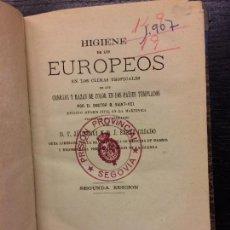 Libros antiguos: HIGIENE DE LOS EUROPEOS EN LOS CLIMAS TROPICALES, DOCTOR SAINT VEL, 1877. Lote 106236323