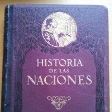 Libros antiguos: HISTORIA DE LAS NACIONES - 3 TOMOS - ED. SEGUÍ - BARCELONA. Lote 106341371