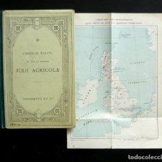 Libros antiguos: 1917 - CORNELII TACITI DE VITA ET MORIBUS JULII AGRICOLAE - HISTORIA ANTIGUA - ROMA - MAPA - LATÍN . Lote 106407639