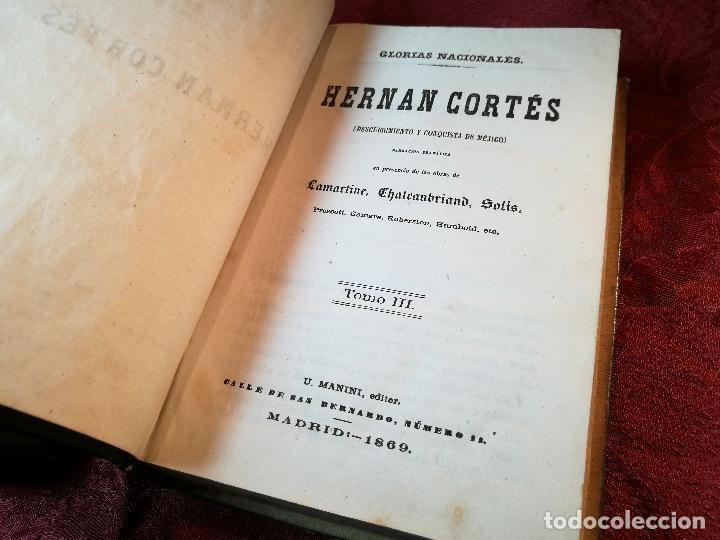 Libros antiguos: GLORIAS NACIONALES. HERNAN CORTES. 3 TOMOS. AÑO 1868. DESCUBRIMIENTO Y CONQUISTA DE MEJICO. - Foto 8 - 106949507