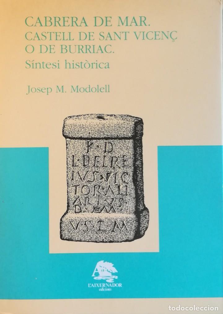 CABRERA DE MAR. CASTELL DE SANT VICENÇ O BURRIAC (Libros antiguos (hasta 1936), raros y curiosos - Historia Antigua)
