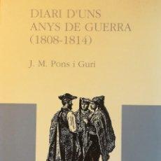 Libros antiguos: DIARI D'UNA ANYS DE GUERRA. Lote 106972759