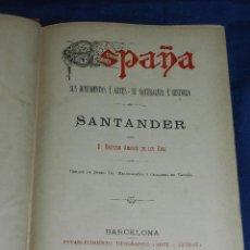 Libros antiguos: (MF) RODRIGO AMADOR DE LOS RIOS - SANTANDER, MUY ILUSTRADO, EDT ARTES Y LETRAS 1891. Lote 107220847