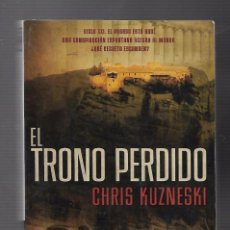 Libros antiguos: LIBROS VIEJOS EL TRONO PERDIDO CHRIS KUZNESKI. Lote 107596503