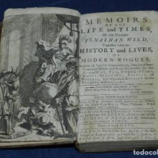 Libros antiguos: (MF9 JONATHAN WILD - MEMOIRS OF THE LIFE AND TIMES, HISTORY AND LIVES OF MODERN RIGUES 1726. Lote 107642251
