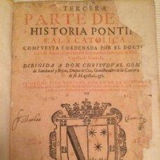 Libros antiguos: HISTORIA PONTIFICAL Y CATOLICA - TERCERA PARTE - 1609. Lote 107808815
