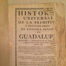 Libros antiguos: EXTREMADURA - GUADALUPE HISTORIA DE LA PRIMITIVA Y MILAGROSA IMAGEN DE NUESTRA SEÑORA GUADALUPE 1743. Lote 107832287