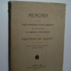 Libros antiguos: MEMORIA DE LOS FESTEJOS CELEBRADOS POR EL EXCMO. AYUNTAMIENTO DE VALENCIA PARA CONMEMORAR...1906. Lote 108317195