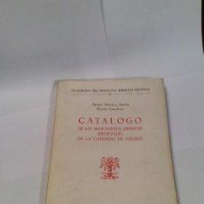 Libros antiguos: CATALOGO DE LOS MANUSCRITOS JURÍDICOS MEDIEVALES DE LA CATEDRAL DE TOLEDO. ANTONIO GARCÍA Y GARCÍA. Lote 109128379