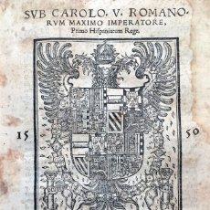 Libros antiguos: SUB CAROLO V ROMANORUM MAXIMO IMPERATORE PRIMO HISPANIARUM REGE DIDACI COUARRUUUIAS TOLETANI ... IUR. Lote 109023734
