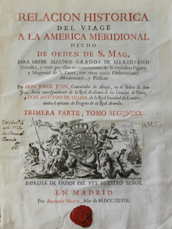 RELACION HISTORICA DEL VIAGE A LA AMERICA MERIDIONAL HECHO DE ORDEN DE S. MAG. PARA MEDIR ALGUNOS GR (Libros antiguos (hasta 1936), raros y curiosos - Historia Antigua)