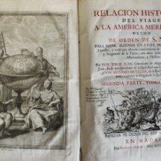 Libros antiguos: RELACION HISTORICA DEL VIAGE A LA AMERICA MERIDIONAL HECHO DE ORDEN DE S. MAG. PARA MEDIR ALGUNOS GR. Lote 109024019