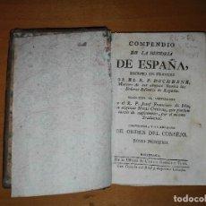 Libros antiguos: COMPENDIO DE LA HISTORIA DE ESPAÑA... R.P. JOSEF FRANCISCO DE ISLA. II TOMOS. GIBERT Y TUTO.CA.1789. Lote 109295575