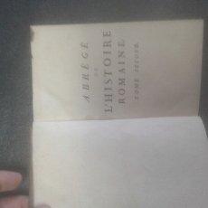 Libros antiguos: ABREGE DE L'HISTOIRE ROMAINE À L'USAGE DES JEUNES GENS. TAILHIE (ABBÉ).  1784. Lote 108729775