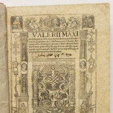 Libros antiguos: VALERII MAXIMI DICTORUM AC FACTORUM MEMORABILIUM TAM ROMANORUM, Q[UE] EXTERNORUM COLLECTANEA, CUM.... Lote 109021155