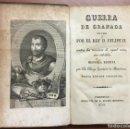 Libros antiguos: GUERRA DE GRANADA, HECHA POR EL REY D. FELIPE II. CONTRA LOS MORISCOS DE AQUEL REINO, SUS REBELDES.. Lote 109545767