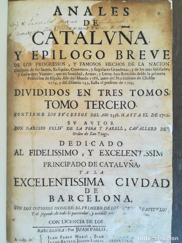 Libros antiguos: LIBRO SIGLO XVIII,ANALES DE CATALUÑA,AÑO 1709,SUCESOS DE1458 A 1709,GUERRA SEGADORS,SUCESOS HISTORIA - Foto 5 - 109555439