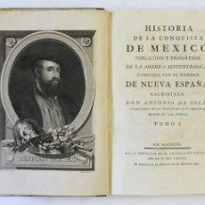 Libros antiguos: HISTORIA DE LA CONQUISTA DE MEXICO, POBLACION Y PROGRESOS DE LA AMERICA SEPTENTRIONAL, CONOCIDA POR. Lote 109024400