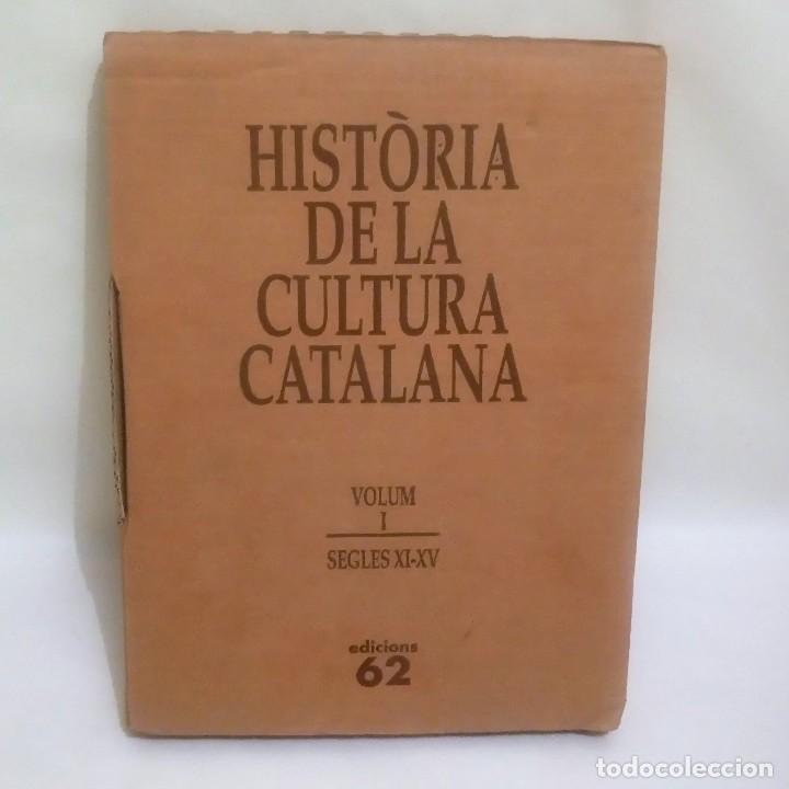 HISTORIA DE LA CULTURA CATALANA VOLUM I SEGLES XI-XV EDICIONS 62 PRECINTADO L'ESPLENDOR MEDIEVAL (Libros antiguos (hasta 1936), raros y curiosos - Historia Antigua)