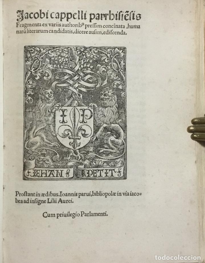 JACOBI CAPPELLI PARRHIE[N]SIS. FRAGMENTA EX VARIIS AUTHORIB[US] PRESSIM CONCINATA, HUMANARU[M] LITER (Libros antiguos (hasta 1936), raros y curiosos - Historia Antigua)
